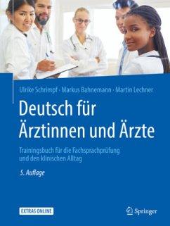 Deutsch für Ärztinnen und Ärzte - Schrimpf, Ulrike; Bahnemann, Markus; Lechner, Martin