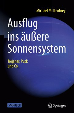 Ausflug ins äußere Sonnensystem - Moltenbrey, Michael