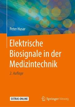 Elektrische Biosignale in der Medizintechnik