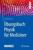 Übungsbuch Physik für Mediziner