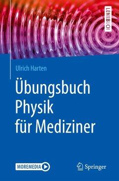 Übungsbuch Physik für Mediziner - Harten, Ulrich