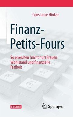 Finanz-Petits-Fours - Hintze, Constanze
