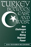 Turkey Between East And West (eBook, PDF)
