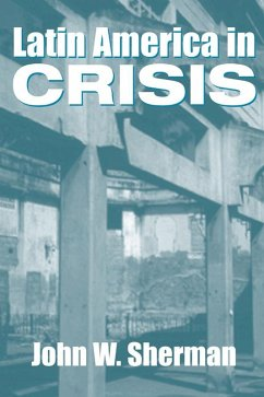 Latin America In Crisis (eBook, ePUB)
