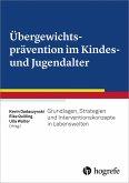 Übergewichtsprävention im Kindes- und Jugendalter (eBook, ePUB)