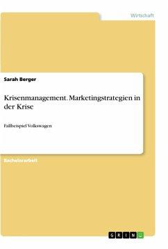 Krisenmanagement. Marketingstrategien in der Krise