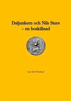 Daljunkern och Nils Sture - en boskillnad