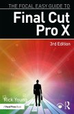 The Focal Easy Guide to Final Cut Pro X (eBook, PDF)