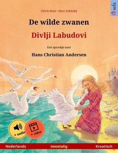 De wilde zwanen - Divlji Labudovi (Nederlands - Kroatisch)