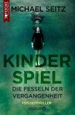 Kinderspiel - Die Fesseln der Vergangenheit (eBook, ePUB)