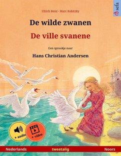 De wilde zwanen - De ville svanene (Nederlands - Noors)