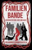 Familienbande - Geschichten von Liebe und Hass (eBook, ePUB)