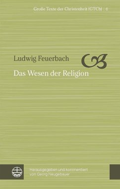Das Wesen der Religion (eBook, PDF) - Feuerbach, Ludwig