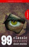 99 Classic Mystery Short Stories Vol.1 : (eBook, ePUB)
