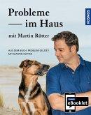 KOSMOS eBooklet: Probleme im Haus - Unerwünschtes Verhalten beim Hund (eBook, ePUB)