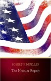 The Mueller Report: The Findings of the Special Counsel Investigation (eBook, ePUB)