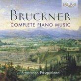 Bruckner:Complete Piano Music