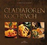 Gladiatoren Kochbuch
