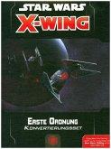 Star Wars X-Wing 2. Edition, Erste Ordnung Konvert.