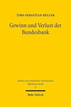 Gewinn und Verlust der Bundesbank - Heller, Timo Sebastian