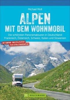 Alpen / mit dem Wohnmobil Bd.10 - Moll, Michael