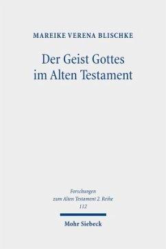 Der Geist Gottes im Alten Testament - Blischke, Mareike V.