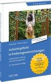Aufsichtspflicht in Kindertageseinrichtung