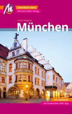 München MM-City Reiseführer Michael Müller Verlag - Wigand, Achim