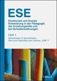 ESE Emotionale und Soziale Entwicklung in der Pädagogik der Erziehungshilfe und bei Verhaltensstörungen 1. Jahrgang (2019). Heft 1