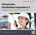 Chinesische Handelskorrespondenz - Texte, Vokabeln und Mustersätze hören und nachsprechen, Audio-CD