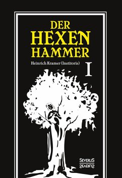 Der Hexenhammer - Kramer, Heinrich