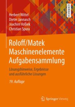 Aufgabensammlung / Roloff/Matek Maschinenelemente - Roloff, Hermann; Matek, Wilhelm