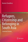 Refugees, Citizenship and Belonging in South Asia