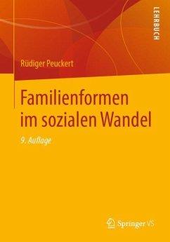 Familienformen im sozialen Wandel - Peuckert, Rüdiger