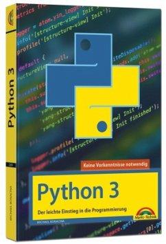Python 3 Programmieren lernen und anwenden - Bonacina, Michael