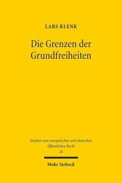 Die Grenzen der Grundfreiheiten - Klenk, Lars