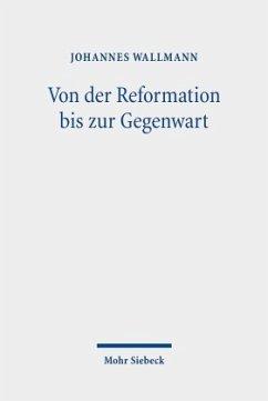 Von der Reformation bis zur Gegenwart - Wallmann, Johannes