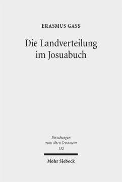 Die Landverteilung im Josuabuch - Gaß, Erasmus