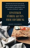 Einsteiger Führer: Gluten freie Ernährung (eBook, ePUB)