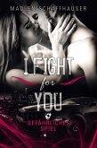 I fight for you (eBook, ePUB)