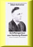 Albert Schreiner - Schiffsingenieur aus Hamburg-Rissen (eBook, ePUB)