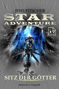 Sitz der Götter (STAR ADVENTURE 17) (eBook, ePUB) - Fitscher, Jens