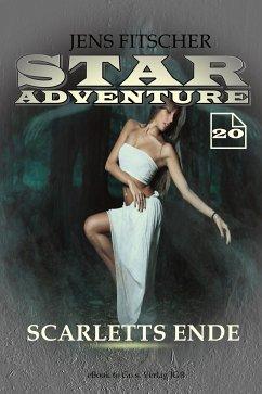 Scarletts Ende (STAR ADVENTURE 20) (eBook, ePUB) - Fitscher, Jens