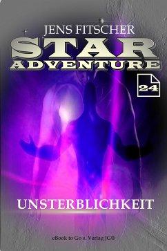 Unsterblichkeit (STAR ADVENTURE 24) (eBook, ePUB) - Fitscher, Jens