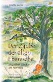 Der Zauber der alten Eberesche (eBook, ePUB)