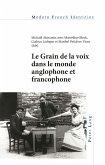 Le Grain de la voix dans le monde anglophone et francophone (eBook, ePUB)