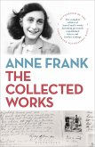 Anne Frank: The Collected Works (eBook, PDF)