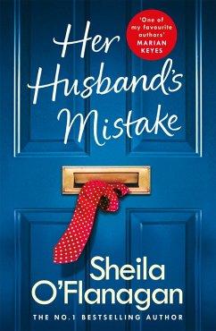Her Husband's Mistake: A marriage, a secret, and a wife's choice... (eBook, ePUB) - O'Flanagan, Sheila