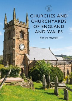 Churches and Churchyards of England and Wales (eBook, ePUB) - Hayman, Richard