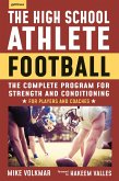 The High School Athlete: Football (eBook, ePUB)
